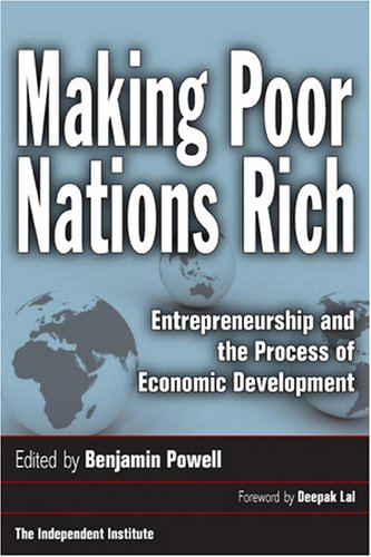 Making Poor Nations Rich Entrepreneurship and the Process of Economic Development  2007 edition cover