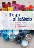 In the Spirit of the Studio Learning from the Atelier of Reggio Emilia 2nd 2015 edition cover