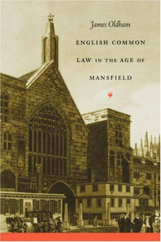 English Common Law in the Age of Mansfield   2004 edition cover