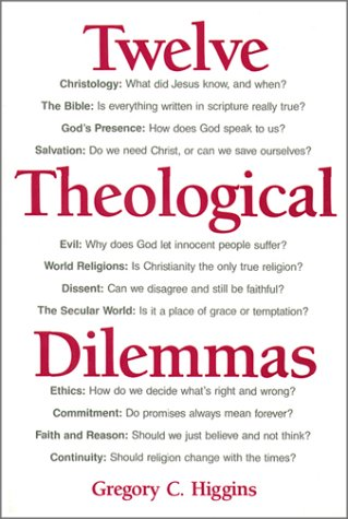 Twelve Theological Dilemmas  N/A 9780809132324 Front Cover