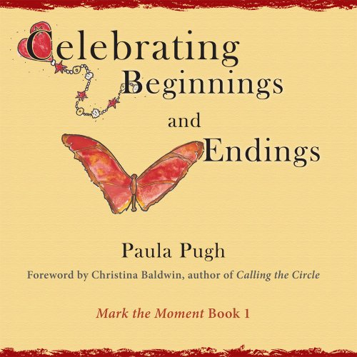Celebrating Beginnings and Endings  2011 edition cover