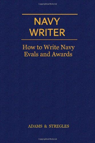 Navy Writer How to Write Navy Evals and Awards N/A 9780984356324 Front Cover