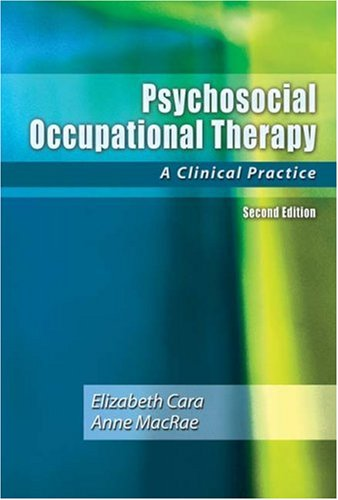 Psychosocial Occupational Therapy A Clinical Practice 2nd 2005 (Revised) edition cover