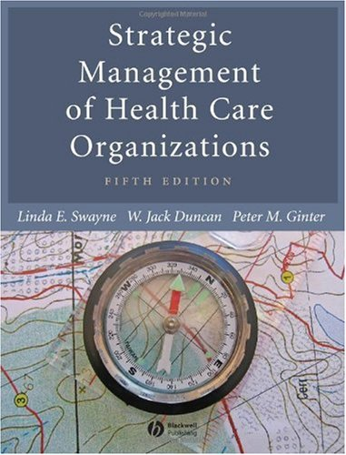 Strategic Management of Health Care Organizations  5th 2005 (Revised) edition cover
