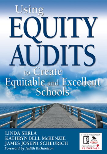 Using Equity Audits to Create Equitable and Excellent Schools   2009 edition cover