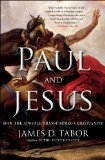 Paul and Jesus How the Apostle Transformed Christianity N/A edition cover