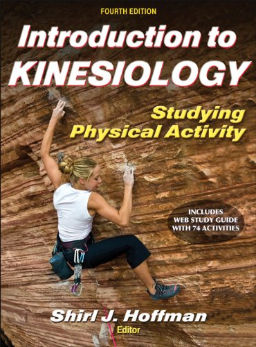 Introduction to Kinesiology Studying Physical Activity 4th 2013 9781450434324 Front Cover