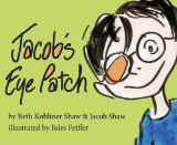 Jacob's Eye Patch   2013 edition cover