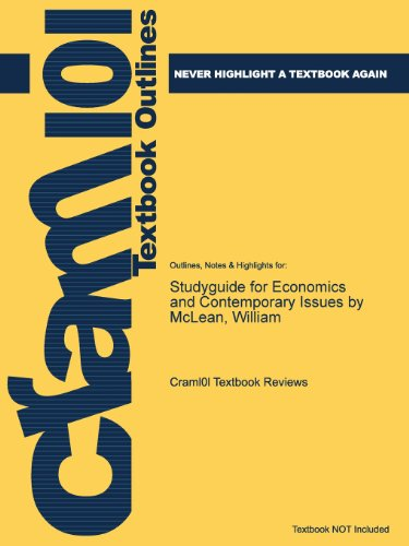 Studyguide for Economics and Contemporary Issues by McLean, William  0 edition cover