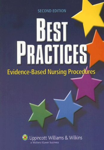 Best Practices Evidence-Based Nursing Procedures 2nd 2007 (Revised) edition cover