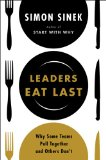 Leaders Eat Last Why Some Teams Pull Together and Others Don't  2014 9781591845324 Front Cover