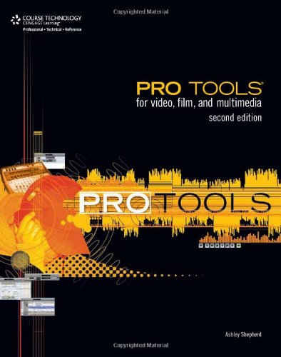 Pro Tools for Video, Film, and Multimedia  2nd 2008 edition cover