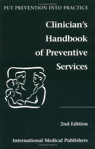 Clinician's Handbook of Preventive Services Put Prevention into Practice 2nd 1998 edition cover