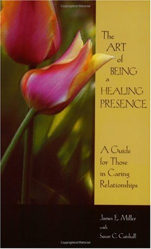 Art of Being a Healing Presence   2001 edition cover