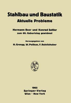 Stahlbau und Baustatik Aktuelle Probleme  1965 9783709181324 Front Cover
