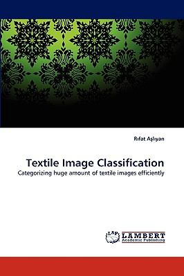 Textile Image Classification N/A 9783838357324 Front Cover