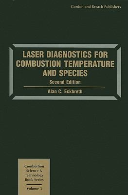 Laser Diagnostics for Combustion Temperature and Species  2nd 1996 edition cover