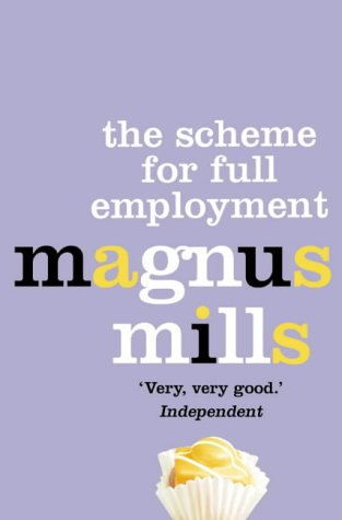 The Scheme for Full Employment N/A edition cover