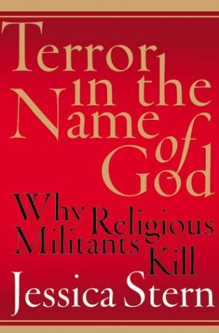 Terror in the Name of God Why Religious Militants Kill  2003 edition cover