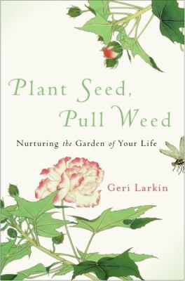 Plant Seed, Pull Weed N/A edition cover
