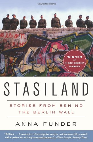 Stasiland Stories from Behind the Berlin Wall N/A edition cover