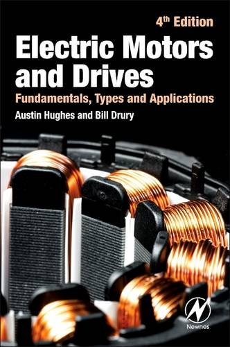 Electric Motors and Drives Fundamentals, Types and Applications 4th 2013 edition cover