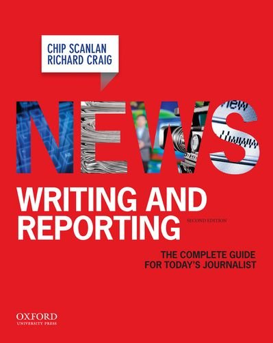 News Writing and Reporting The Complete Guide for Today's Journalist 2nd 9780195188325 Front Cover