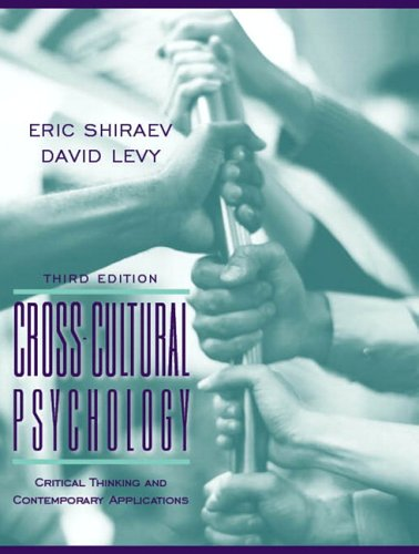 Cross-Cultural Psychology Critical Thinking and Contemporary Applications 3rd 2007 (Revised) 9780205474325 Front Cover