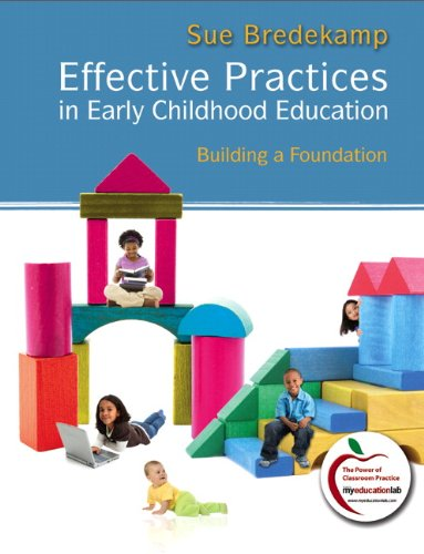 Effective Practices in Early Childhood Education Building a Foundation  2011 edition cover