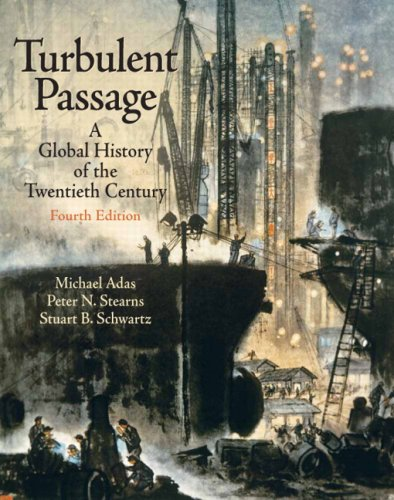 Turbulent Passage A Global History of the Twentieth Century- (Value Pack W/MySearchLab) 4th 2009 edition cover