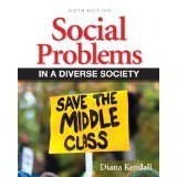Social Problems in a Diverse Society, Books a la Carte Edition  6th 2013 9780205867325 Front Cover