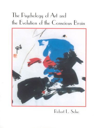 Psychology of Art and the Evolution of the Conscious Brain   2005 edition cover