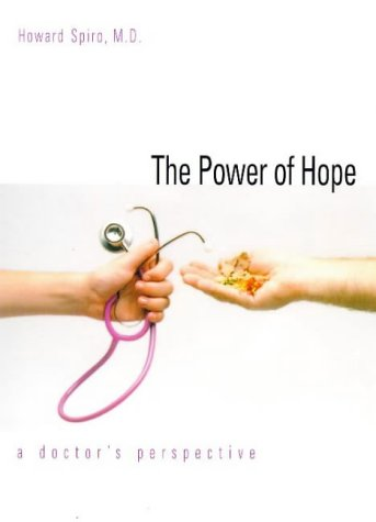 Power of Hope A Doctor's Perspective  1999 9780300076325 Front Cover