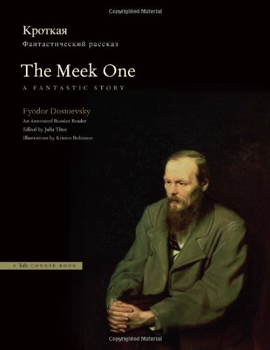 Meek One A Fantastic Story - An Annotated Russian Reader  2011 (Annotated) edition cover