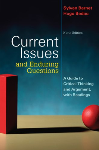 Current Issues and Enduring Questions A Guide to Critical Thinking and Argument, with Readings 9th 2010 edition cover