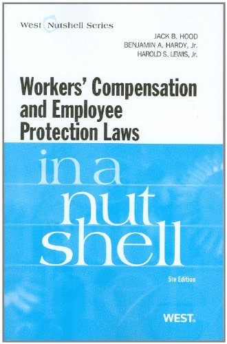 Workers Compensation and Employee Protection Laws  5th 2011 (Revised) edition cover