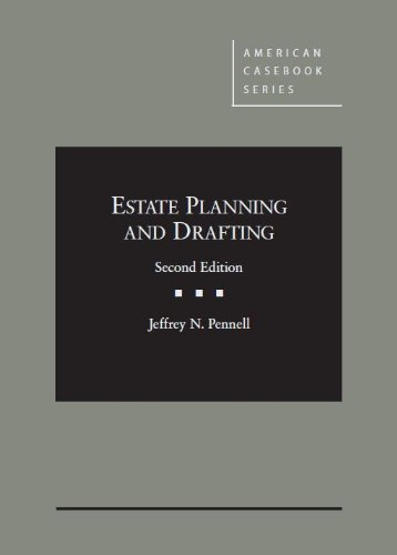 Estate Planning and Drafting:   2013 edition cover