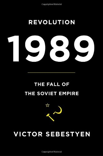 Revolution 1989 The Fall of the Soviet Empire  2009 edition cover