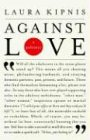 Against Love A Polemic  2004 edition cover