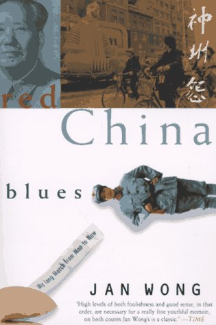 Red China Blues My Long March from Mao to Now N/A edition cover