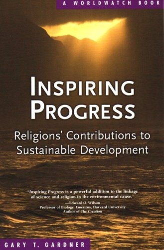 Inspiring Progress Religions' Contributions to Sustainable Development  2006 9780393328325 Front Cover