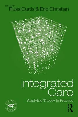 Integrated Care Creating a Thriving Practice  2012 edition cover