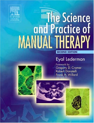 Science and Practice of Manual Therapy  2nd 2005 (Revised) edition cover