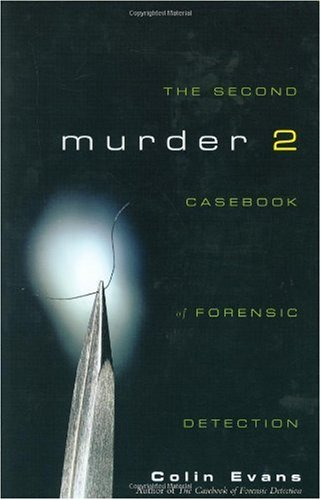 Murder Two The Second Casebook of Forensic Detection  2004 9780471215325 Front Cover