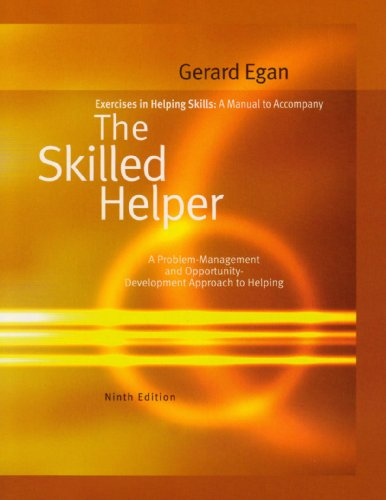Skilled Helper Exercises in Helping Skills 9th 2010 edition cover