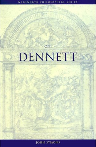 On Dennett   2002 9780534576325 Front Cover