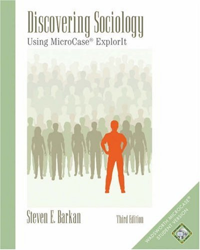 Discovering Sociology Using MicroCase� ExplorIT 3rd 2006 (Revised) 9780534617325 Front Cover