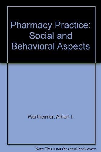 Pharmacy Practice Social and Behavioral Aspects 3rd 1989 9780683089325 Front Cover