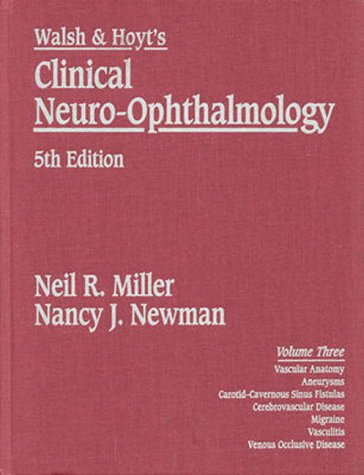 Walsh and Hoyt's Clinical Neuro-Ophthalmology 5th 1998 (Revised) 9780683302325 Front Cover