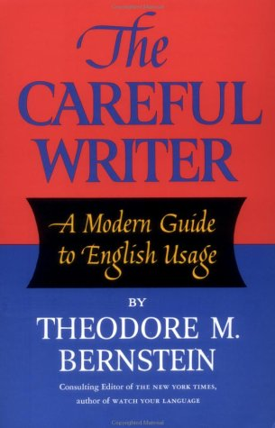 Careful Writer A Modern Guide to English Usage 2nd 1995 edition cover
